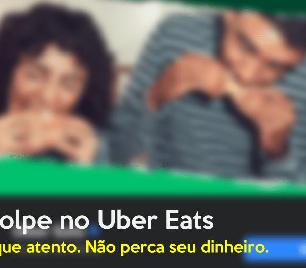 golpe no Uber Eats
